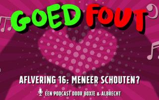 GoedFout aflevering 16